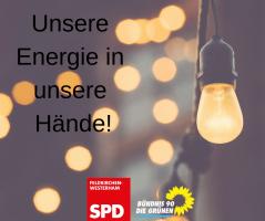Unsere Energie in unsere Hände!